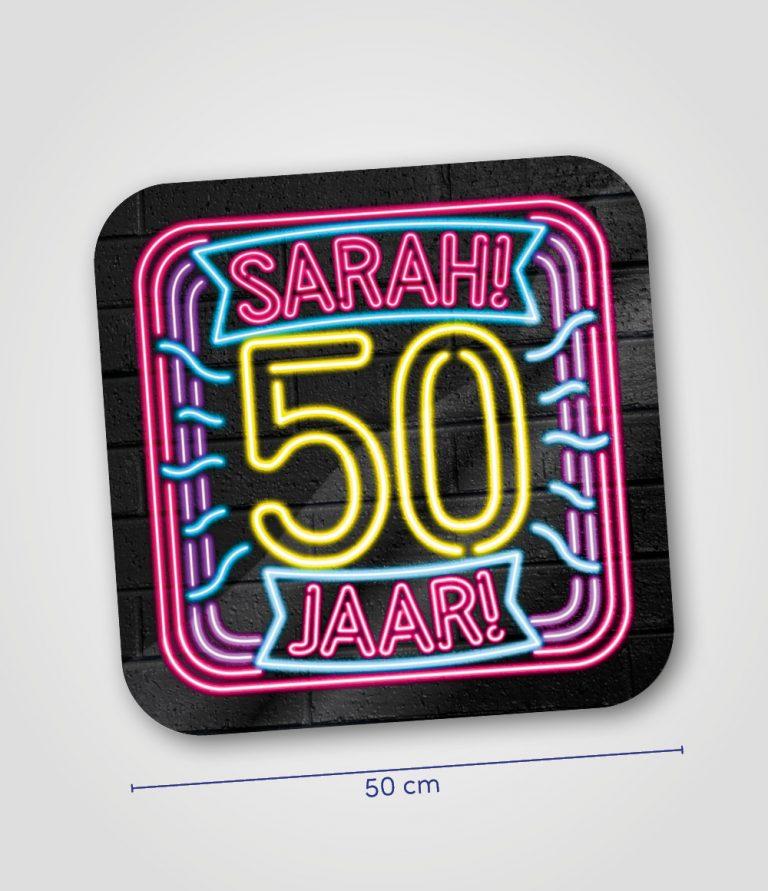 Neon huldeschild Sarah 50 jaar