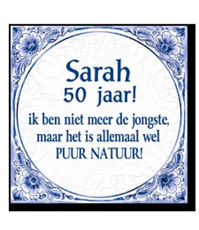 Hedendaags Tegel Sarah 50 jaar met tekst - Jan Monnikendam JE-56